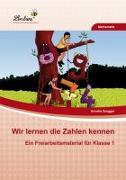 Cover-Bild zu Wir lernen die Zahlen kennen (PR) von Szugger, Annette