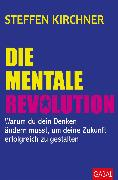 Cover-Bild zu Die mentale Revolution (eBook) von Kirchner, Steffen