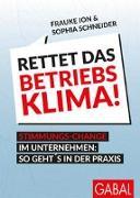 Cover-Bild zu Rettet das Betriebsklima! von Ion, Frauke