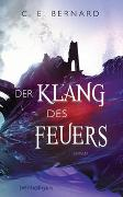 Cover-Bild zu Der Klang des Feuers von Bernard, C. E.