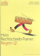 Cover-Bild zu Mein Rechtschreib-Trainer - Regeln