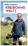 Cover-Bild zu Kreibohms Welt! (eBook) von Kreibohm, Stefan