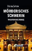 Cover-Bild zu Mörderisches Schwerin (eBook) von Salow, Diana