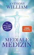 Cover-Bild zu Mediale Medizin von William, Anthony