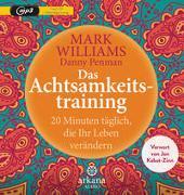 Cover-Bild zu Das Achtsamkeitstraining von Williams, Mark