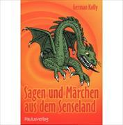 Cover-Bild zu Sagen und Märchen aus dem Senseland von Kolly, German