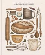 Cover-Bild zu Princeton Architectural Press (Geschaffen): The Bread Baker's Notebook
