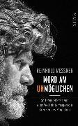Cover-Bild zu Messner, Reinhold: Mord am Unmöglichen (eBook)