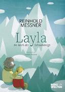 Cover-Bild zu Messner, Reinhold: Layla im Reich des Schneekönigs