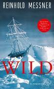 Cover-Bild zu Messner, Reinhold: Wild