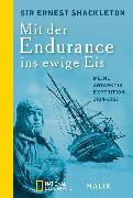 Cover-Bild zu Shackleton, Ernest: Mit der Endurance ins ewige Eis (eBook)