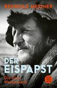 Cover-Bild zu Messner, Reinhold: Der Eispapst