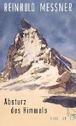 Cover-Bild zu Messner, Reinhold: Absturz des Himmels (eBook)