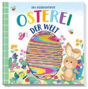 Cover-Bild zu Das allerschönste Osterei der Welt von Svenja Dieken