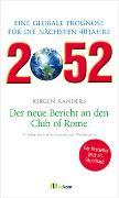 Cover-Bild zu 2052. Der neue Bericht an den Club of Rome von Randers, Jorgen