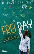Cover-Bild zu FREI DAY von Rasfeld, Margret