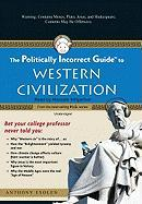 Cover-Bild zu Esolen, Anthony: The Politically Incorrect Guide to Western Civilization