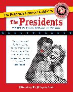 Cover-Bild zu Hayward, Steven F.: The Politically Incorrect Guide to the Presidents, Part 2: From Wilson to Obama