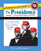 Cover-Bild zu Schweikart, Larry: The Politically Incorrect Guide to the Presidents, Part 1: From Washington to Taft