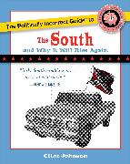 Cover-Bild zu Johnson, Clint: The Politically Incorrect Guide to the South: (and Why It Will Rise Again)