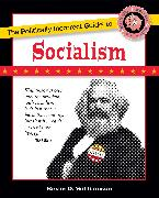 Cover-Bild zu Williamson, Kevin D.: The Politically Incorrect Guide to Socialism