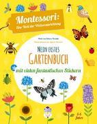 Cover-Bild zu Piroddi, Chiara: Mein erstes Gartenbuch. Mit vielen fantastischen Stickern