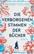 Cover-Bild zu Collins, Bridget: Die verborgenen Stimmen der Bücher