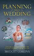 Cover-Bild zu Collins, Bridget: Planning Your Wedding (eBook)