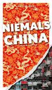 Cover-Bild zu Was Sie dachten, NIEMALS über CHINA wissen zu wollen von Bölck, Martina