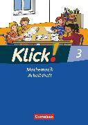 Cover-Bild zu Klick! Mathematik - Unterstufe, Alle Bundesländer - Förderschule, 3. Schuljahr, Arbeitsheft von Burkhart, Silke