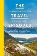 Cover-Bild zu The Travel Episodes (eBook) von Klaus, Johannes (Hrsg.)