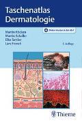Cover-Bild zu Taschenatlas Dermatologie von Röcken, Martin