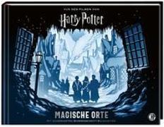 Cover-Bild zu Harry Potter - Magische Orte von Warner Bros. Consumer Products GmbH