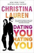 Cover-Bild zu Lauren, Christina: Dating You / Hating You (eBook)