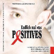 Cover-Bild zu Endlich mal was Positives (Audio Download) von Gerschwitz, Matthias