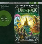 Cover-Bild zu Colfer, Chris: Tale of Magic: Die Legende der Magie 1 - Eine geheime Akademie