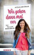 Cover-Bild zu Wir gehen dann mal vor von Straub, Jacqueline