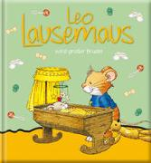 Cover-Bild zu Leo Lausemaus wird großer Bruder