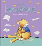 Cover-Bild zu Leo Lausemaus - Mama geht zur Arbeit