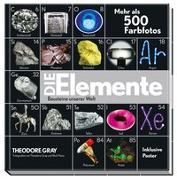 Cover-Bild zu Gray, Theodore: Die Elemente - Bausteine unserer Welt