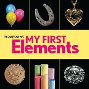 Cover-Bild zu Gray, Theodore: Theodore Gray's My First Elements