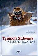 Cover-Bild zu Typisch Schweiz von Haberstich, Kurt