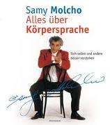 Cover-Bild zu Alles über Körpersprache von Molcho, Samy
