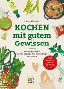 Cover-Bild zu Kochen mit gutem Gewissen von Bunk, Anneliese