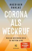 Cover-Bild zu Corona als Weckruf von Dahlke, Ruediger