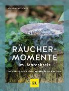 Cover-Bild zu Räuchermomente im Jahreskreis von Nitschke, Adolfine