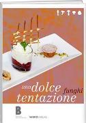Cover-Bild zu Funghi, una dolce tentazione von Debernardi, Ruth