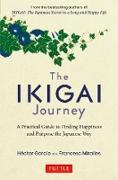 Cover-Bild zu Garcia, Hector: The Ikigai Journey (eBook)