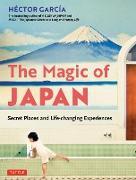 Cover-Bild zu Garcia, Hector: The Magic of Japan (eBook)