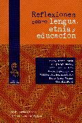 Cover-Bild zu Vargas, Nancy Agray: Reflexiones sobre lengua, etnia y educación (eBook)
